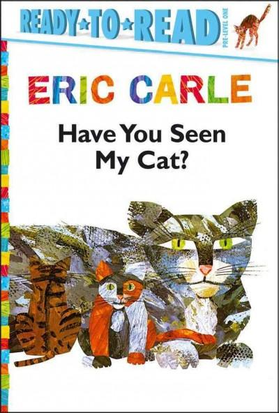 Have You Seen My Cat? (Hardcover)
