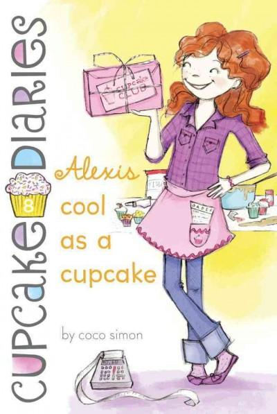 Alexis Cool As a Cupcake (Paperback)