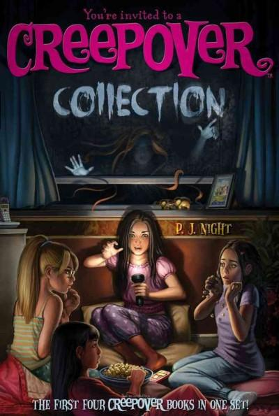 You're Invited to a Creepover Collection: Truth or Dare, You Can't Come in Here, Ready for a Scare, The Show Must... (Paperback)