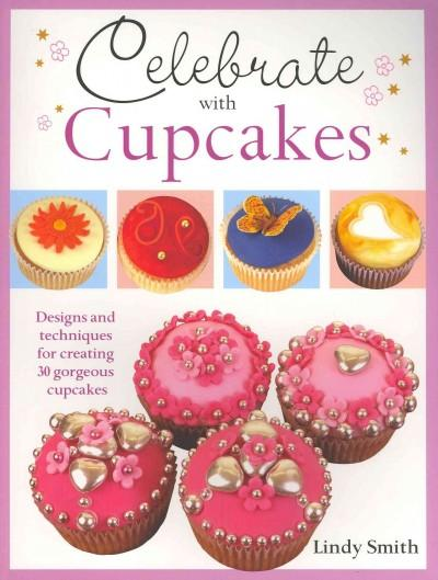 Celebrate With Cupcakes (Paperback)
