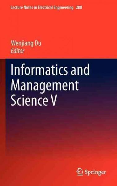 Informatics and Management Science V (Hardcover)
