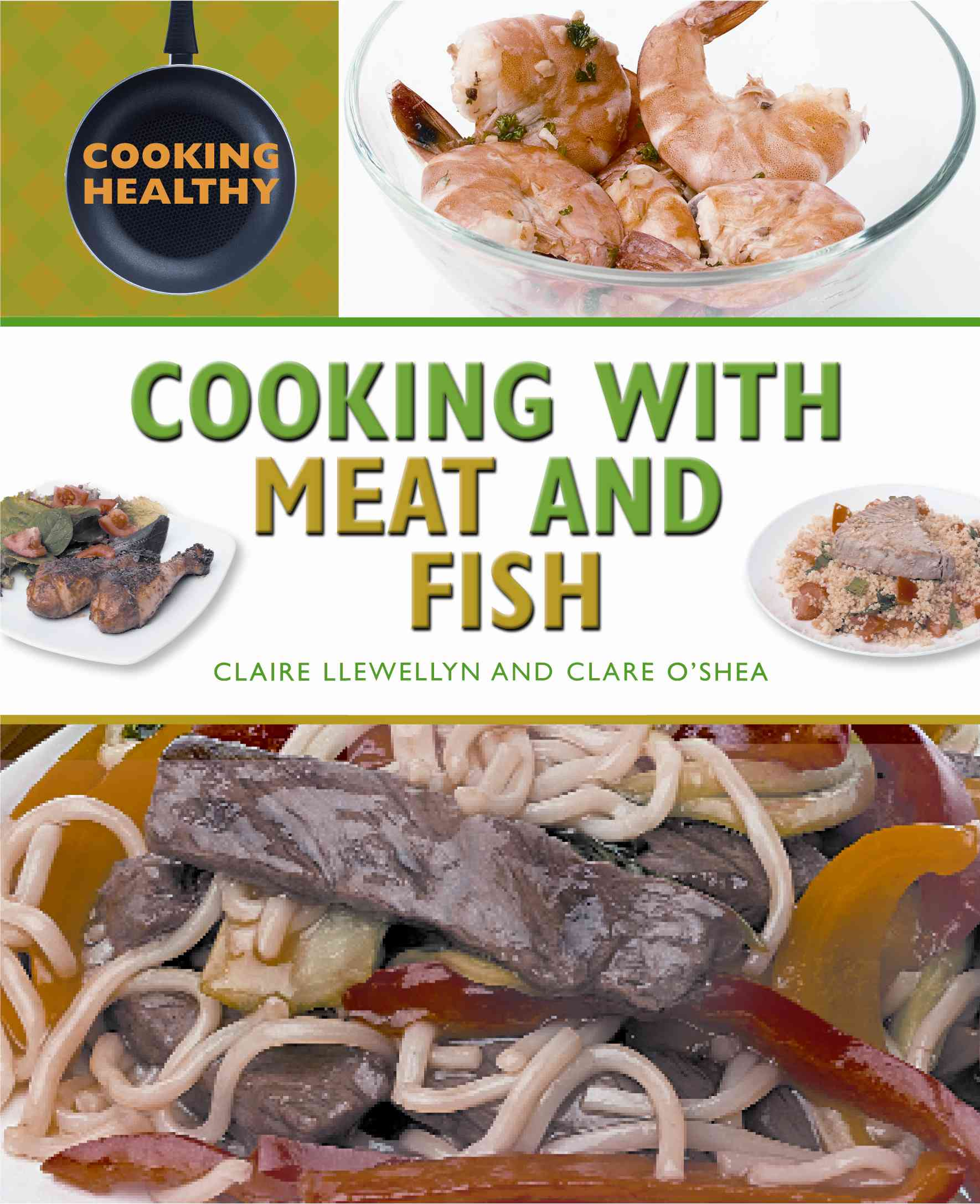 Cooking With Meat and Fish (Hardcover)