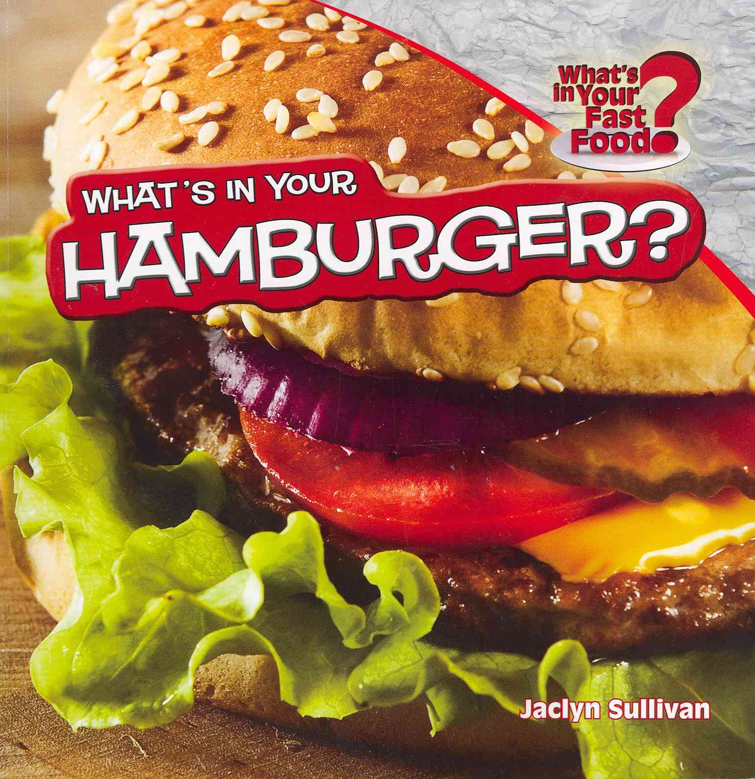What's in Your Hamburger? (Paperback)