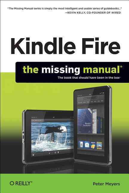 Kindle Fire: the Missing Manual (Paperback)