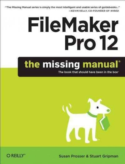 FileMaker Pro 12: The Missing Manual (Paperback)