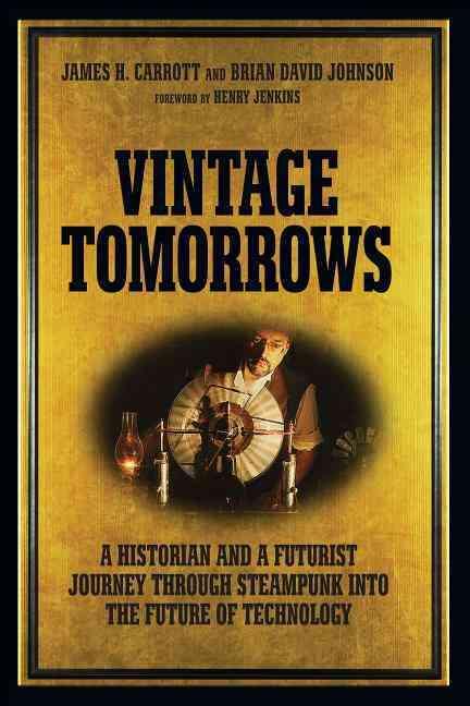 Vintage Tomorrows (Paperback)
