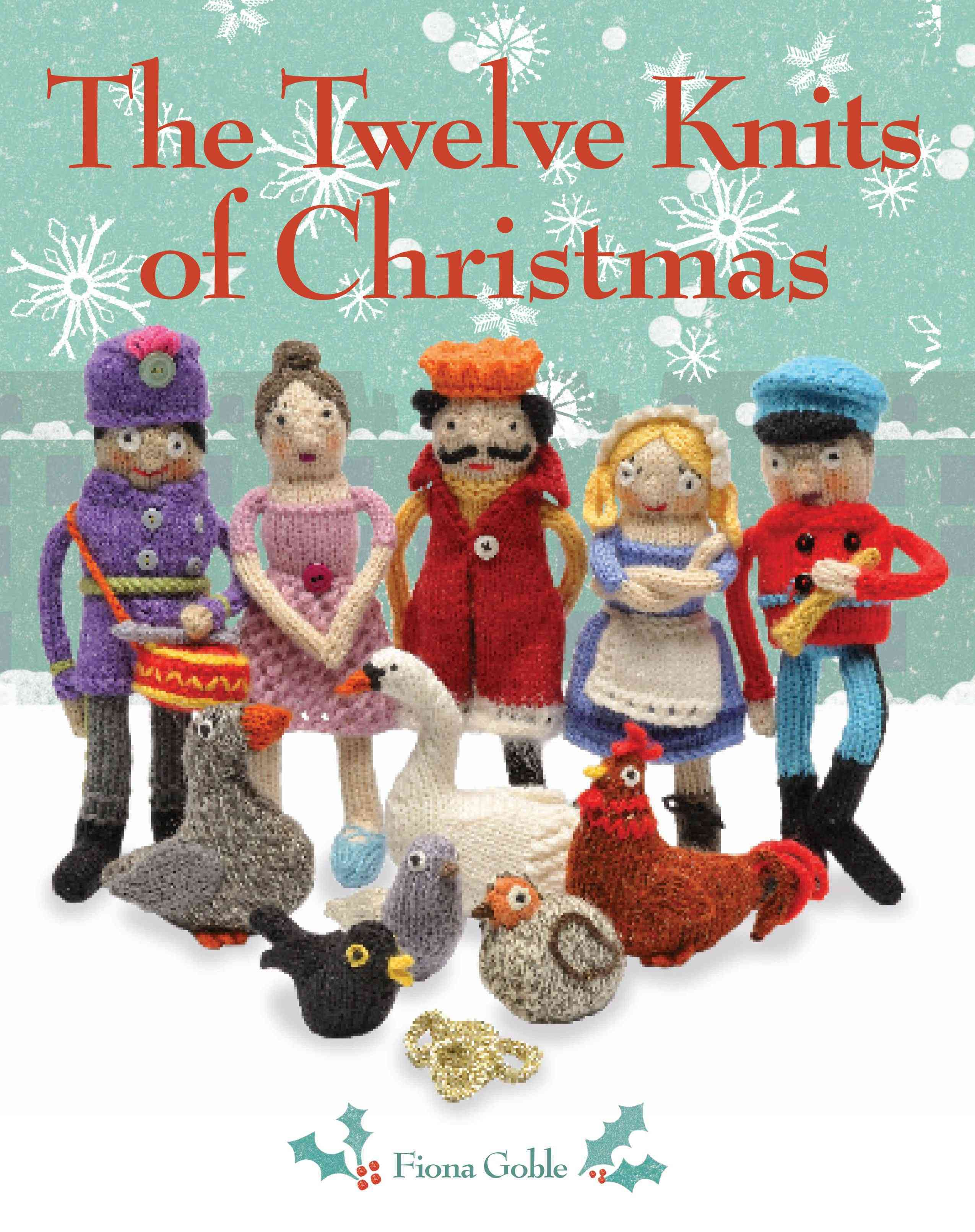 The Twelve Knits of Christmas (Paperback)