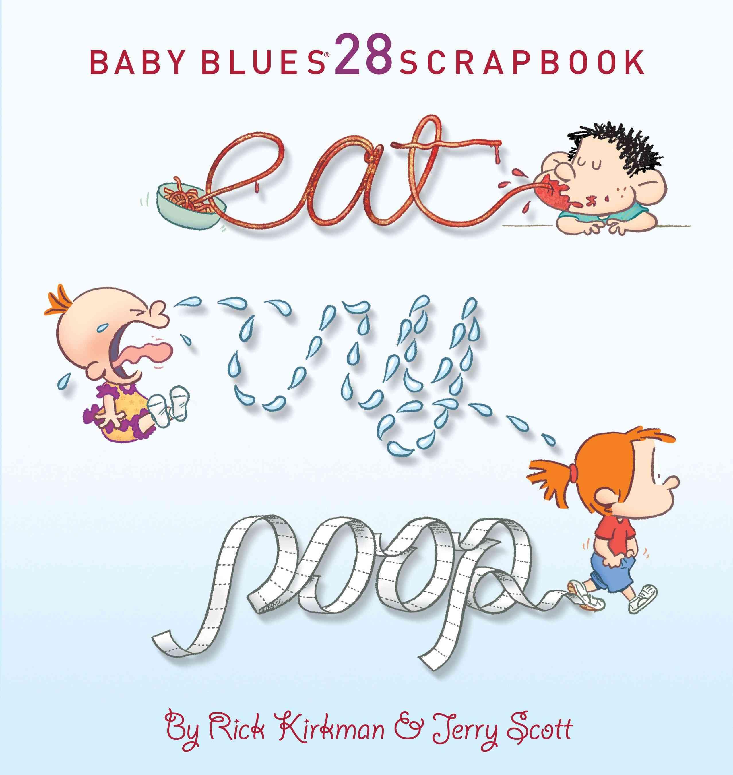 Eat, Cry, Poop (Paperback)