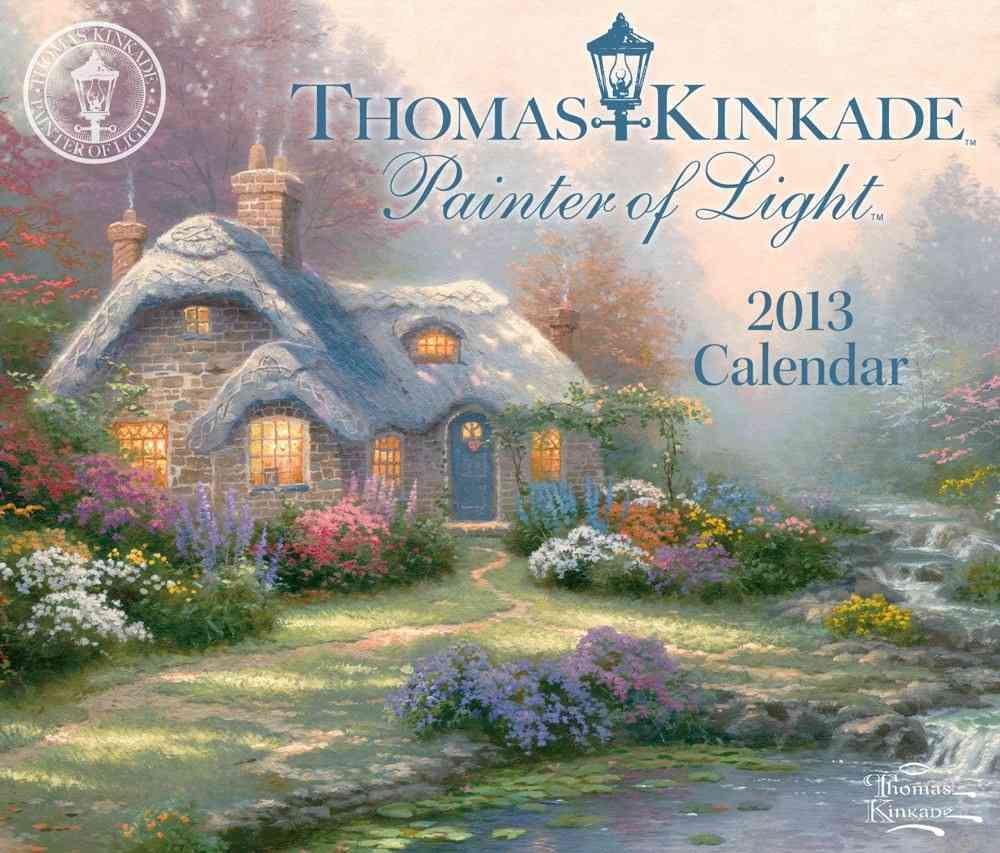 Thomas Kinkade Painter of Light Calendar 2013