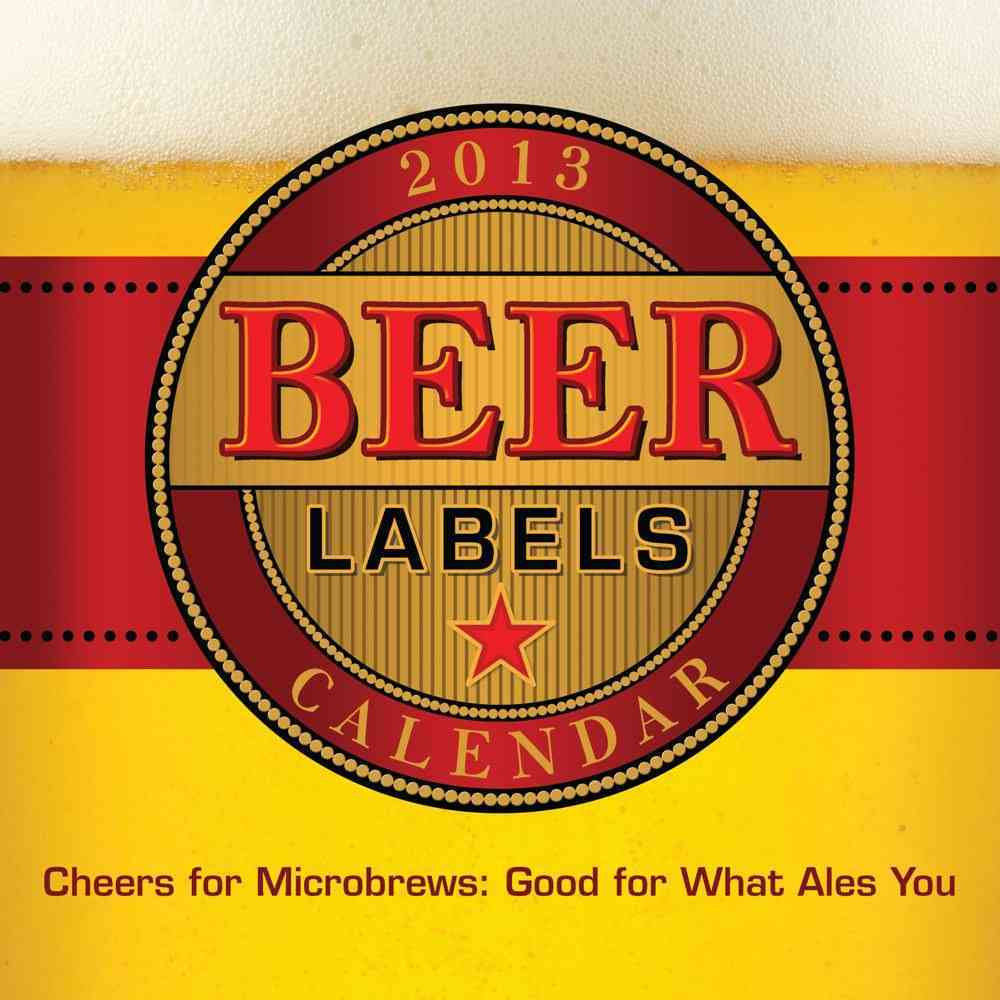 Beer Labels 2013 Calendar