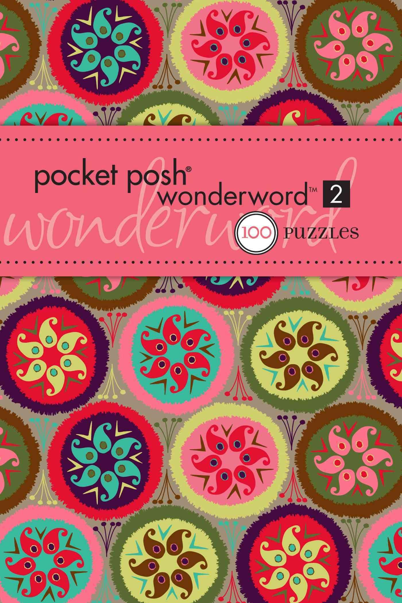 Pocket Posh Wonderword 2: 100 Puzzles (Paperback)