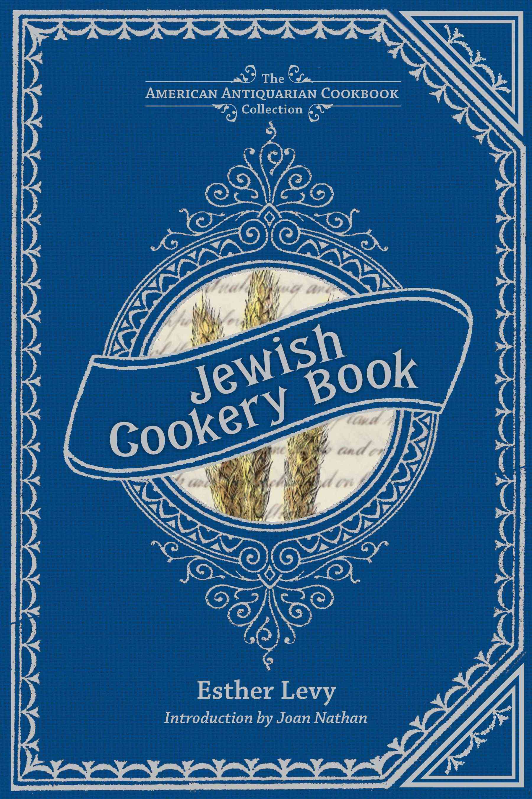 Jewish Cookery Book: On Principles of Economy, Adapted For Jewish Housekeepers, With The Addition of Many Useful ... (Hardcover)