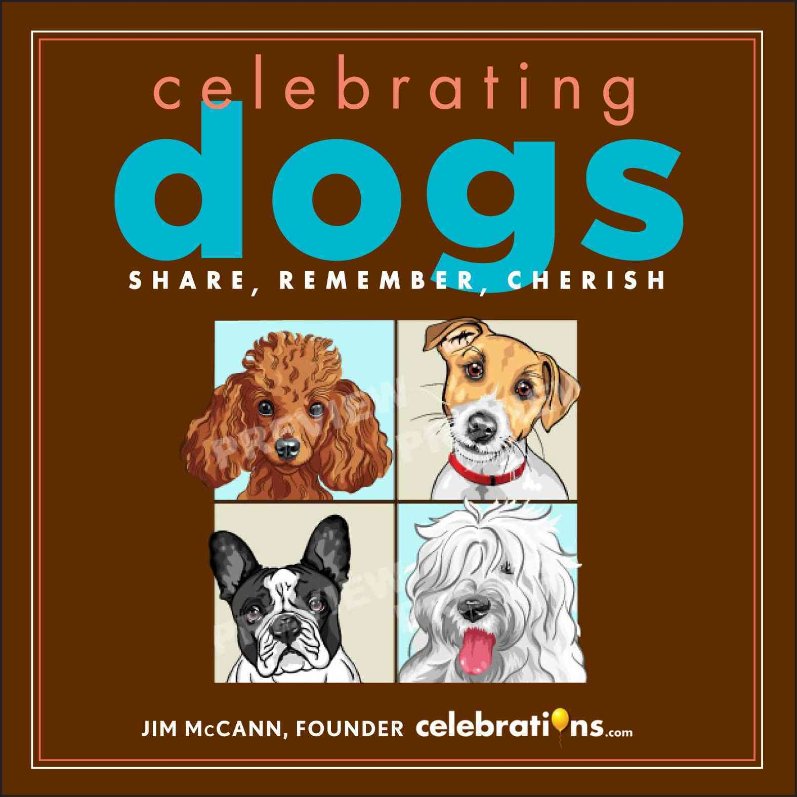 Celebrating Dogs: Share, Remember, Cherish (Hardcover)