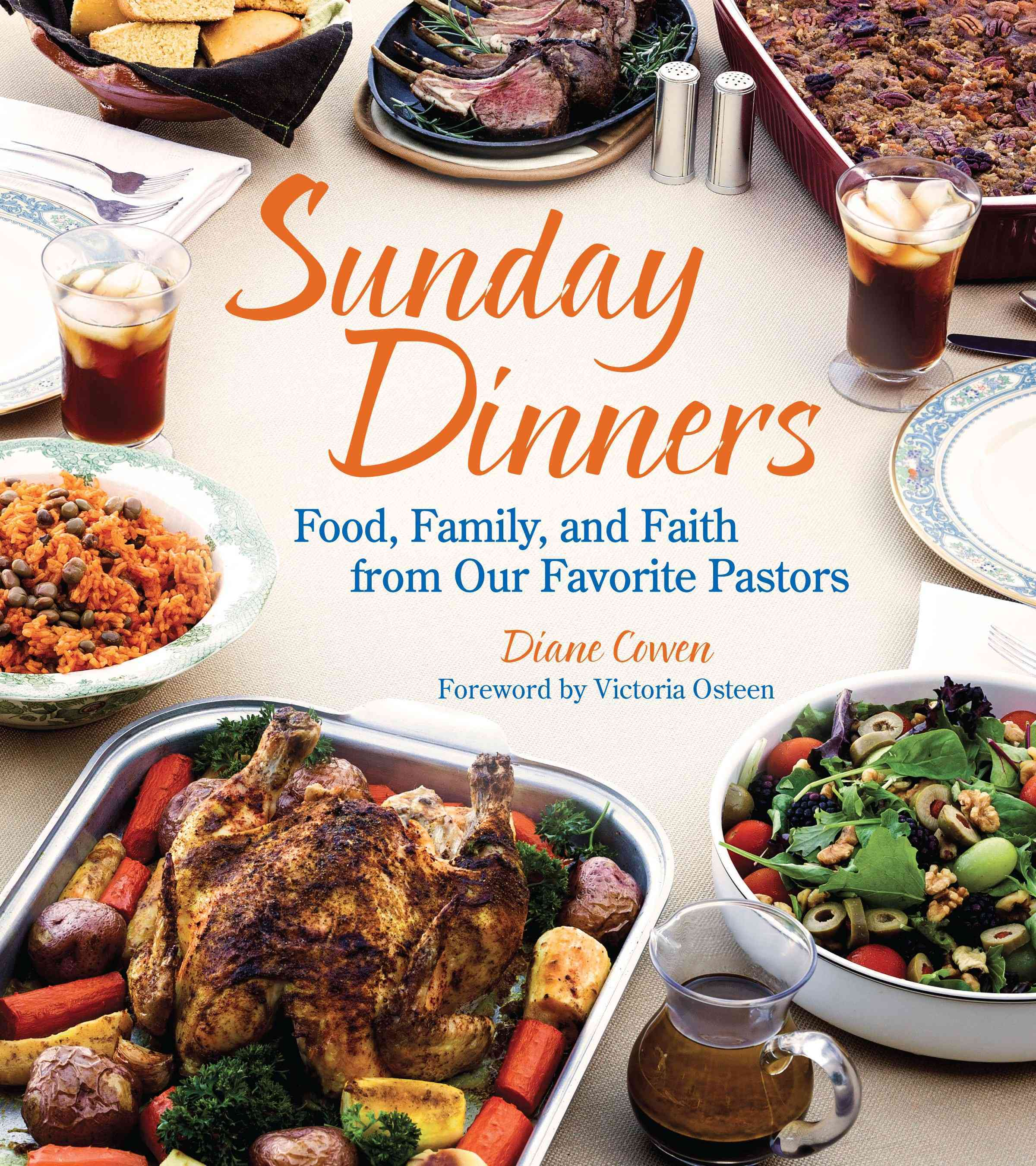 Sunday Dinners: Food, Family, and Faith from Our Favorite Pastors (Hardcover)