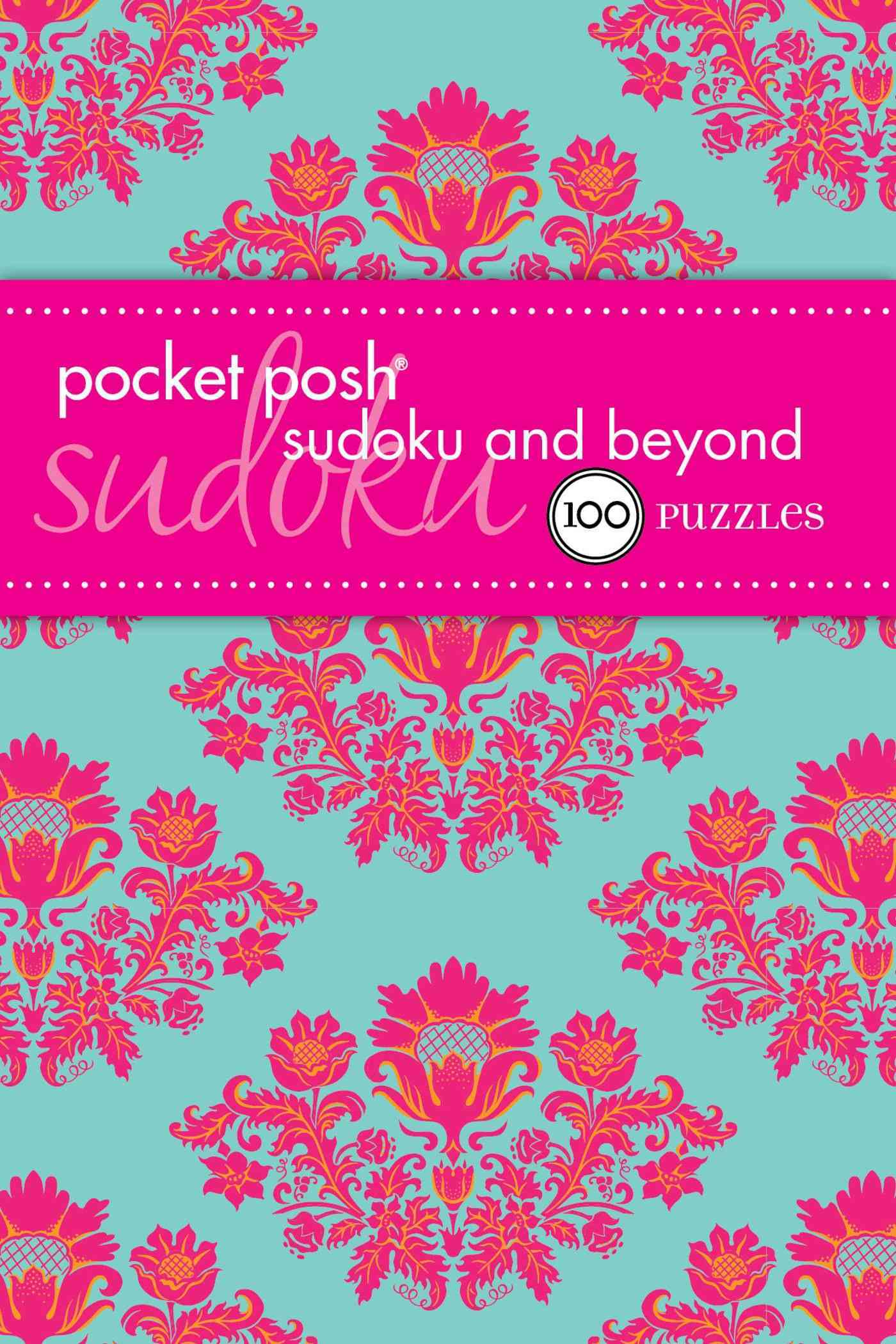Pocket Posh Sudoku and Beyond: 100 Puzzles (Paperback)