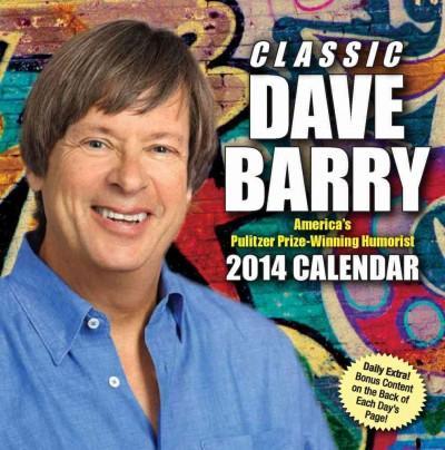 Classic Dave Barry 2014 Calendar (Calendar)