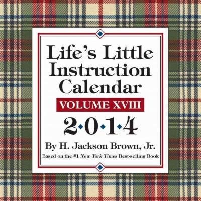 Life's Little Instruction 2014 Calendar (Calendar)