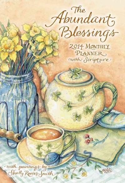 The Abundant Blessings Large Monthly Planner 2014 Calendar (Calendar)