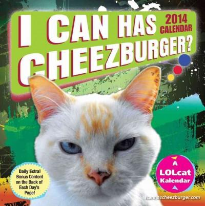 I Can Has Cheezburger? 2014 Calendar (Calendar)