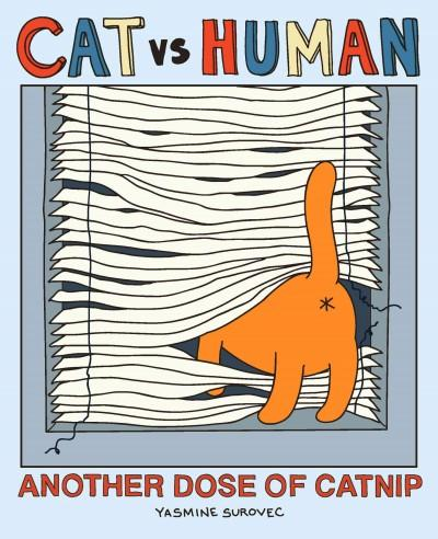 Cat VS Human: Another Dose of Catnip (Paperback)