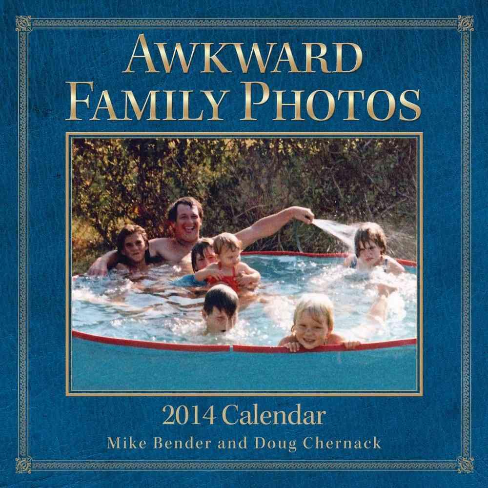 Awkward Family Photos 2014 Calendar (Calendar)