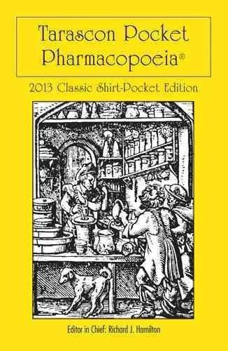 Tarascon Pocket Pharmacopoeia 2013: Classic Shirt-Pocket Edition (Paperback) - Thumbnail 0