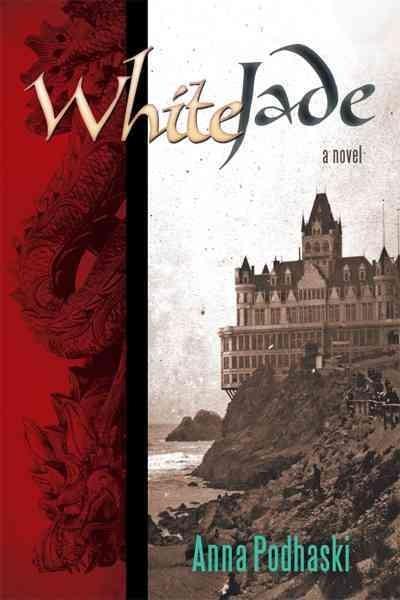 White Jade: A Novel (Hardcover)