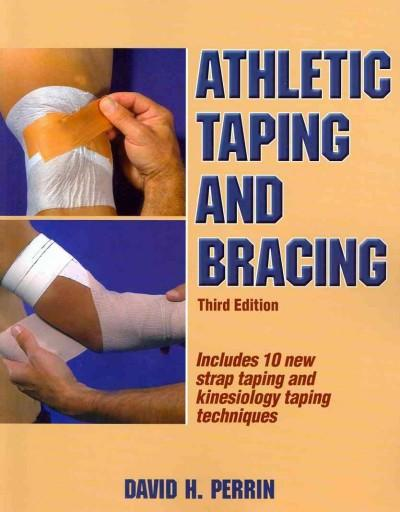 Athletic Taping and Bracing (Paperback)