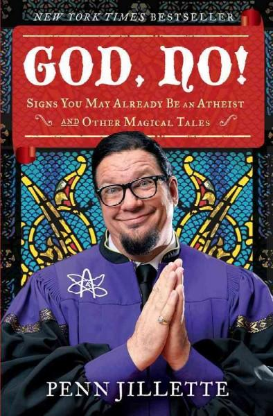 God, No!: Signs You May Already Be an Atheist and Other Magical Tales (Hardcover)