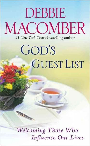 God's Guest List: Welcoming Those Who Influence Our Lives (Paperback)
