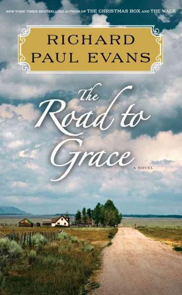 The Road to Grace (Hardcover)