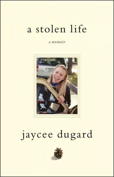 A Stolen Life: A Memoir (Hardcover)