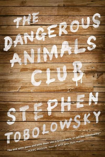 The Dangerous Animals Club (Paperback)