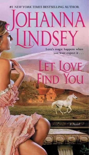 Let Love Find You (Paperback)