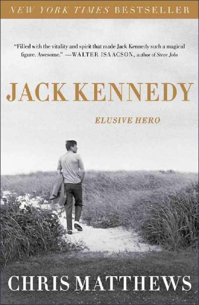 Jack Kennedy: Elusive Hero (Paperback)