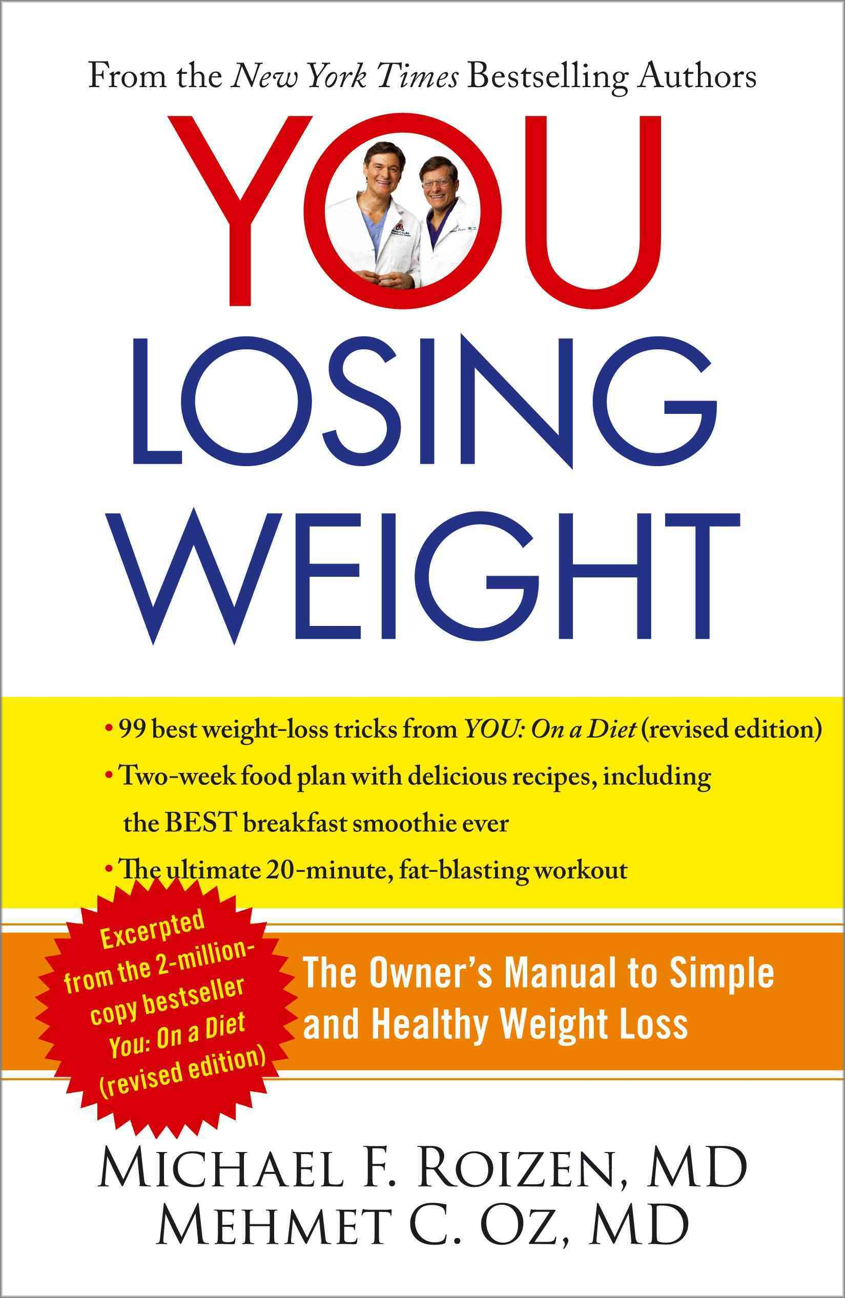 You: Losing Weight: The Owner's Manual to Simple and Healthy Weight Loss (Paperback)