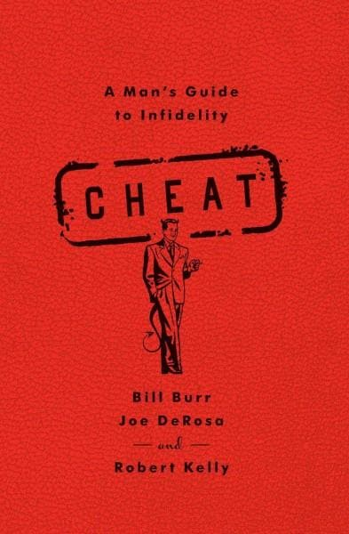 Cheat: A Man's Guide to Infidelity (Paperback)