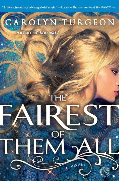 The Fairest of Them All (Paperback)