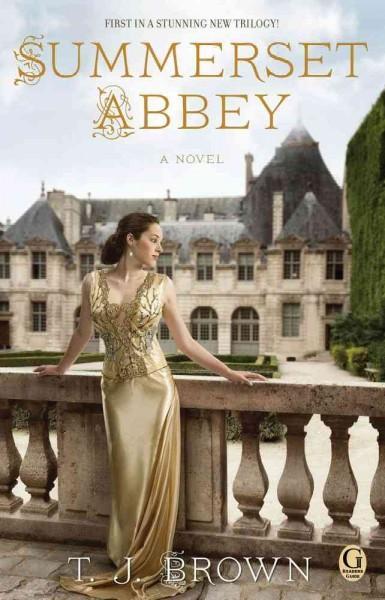 Summerset Abbey: A Novel (Paperback)