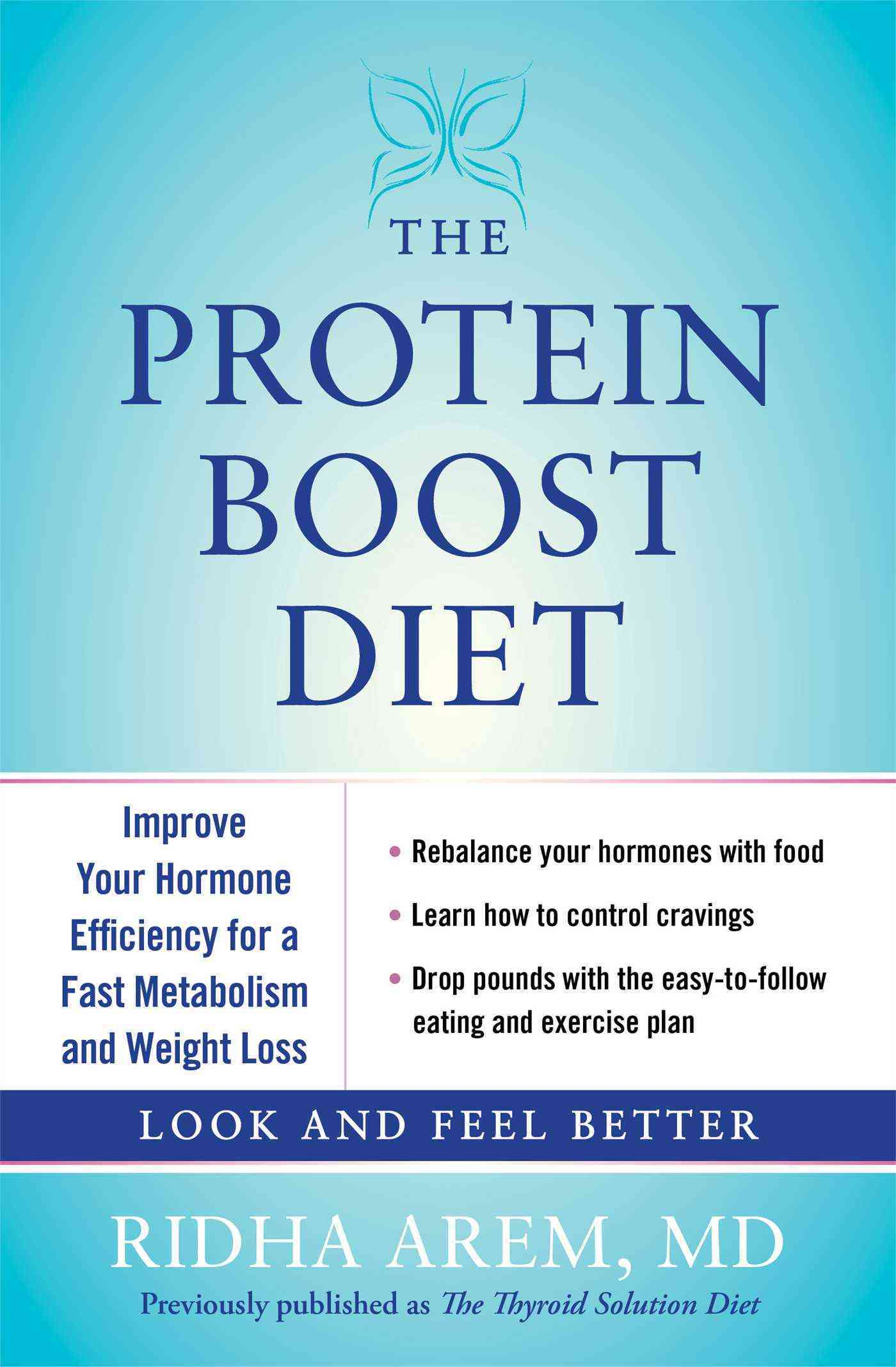 The Protein Boost Diet: Improve Your Hormone Efficiency for a Fast Metabolism and Weight Loss (Paperback)