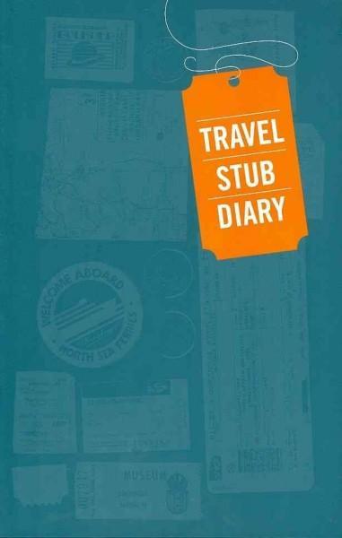 Travel Stub Diary (Diary)