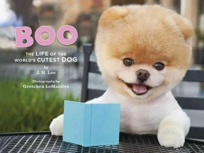 Boo: The Life of the World's Cutest Dog (Hardcover)