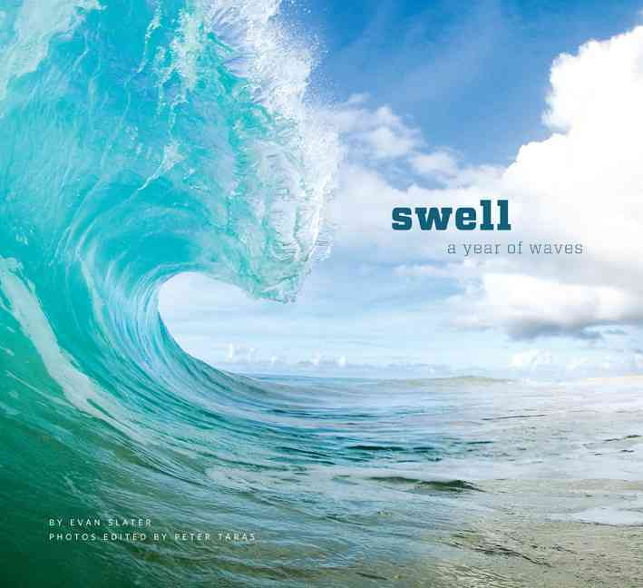 Swell: A Year of Waves (Hardcover)