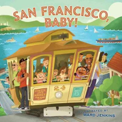 San Francisco, Baby! (Hardcover)
