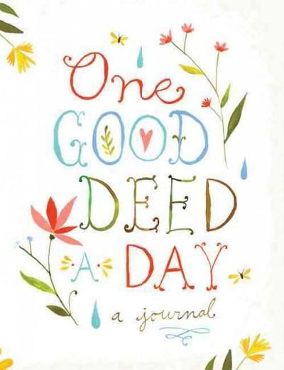 One Good Deed a Day (Notebook / blank book)