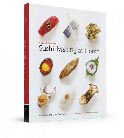 A Visual Guide to Sushi-Making at Home (Hardcover)