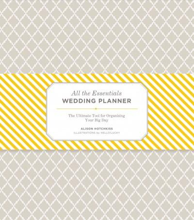 All the Essentials Wedding Planner: The Ultimate Tool for Organizing Your Big Day (Loose-leaf)