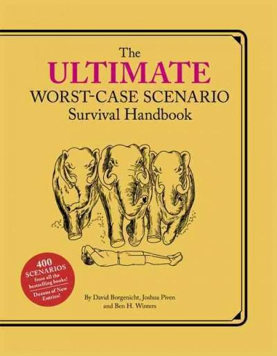 The Ultimate Worst-Case Scenario Survival Handbook (Hardcover)