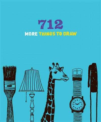 712 More Things to Draw (Notebook / blank book)