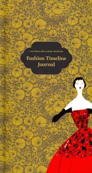 Fashion Timeline Journal (Notebook / blank book)